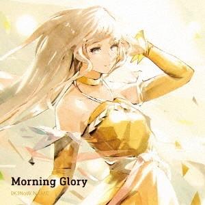 TVアニメ『サクラクエスト』オープニングテーマ 「Morning Glory」(通常盤)/(K)NoW NAME