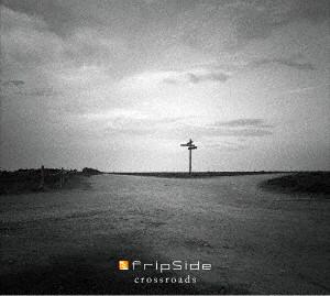 crossroads(初回限定盤)(Blu-ray Disc付)/fripSide