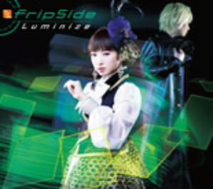 Luminize(初回限定盤A)(DVD付)(TVアニメ「フューチャーカード バディファイトハンドレッド」OPテーマ)(DVD付)/fripSide