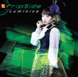 Luminize(初回限定盤B)(DVD付)(TVアニメ「フューチャーカード バディファイトハンドレッド」OPテーマ)(DVD付)/fripSide