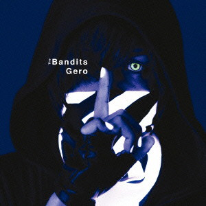 The Bandits/Gero