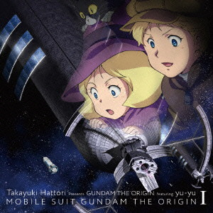 星屑の砂時計/服部隆之 Presents GUNDAM THE ORIGIN featuring yu-yu