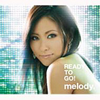 melody./READY TO GO!(初回限定生産盤)(DVD付)