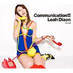Leah Dizon/Communication!!!(初回限定盤)(DVD付)