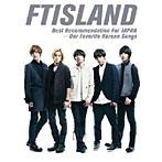 【クリックでお店のこの商品のページへ】FTISLAND/Best Recommendation For JAPAN-Our Favorite Korean Songs