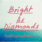 【クリックで詳細表示】Brixton Academy/Bright As Diamonds
