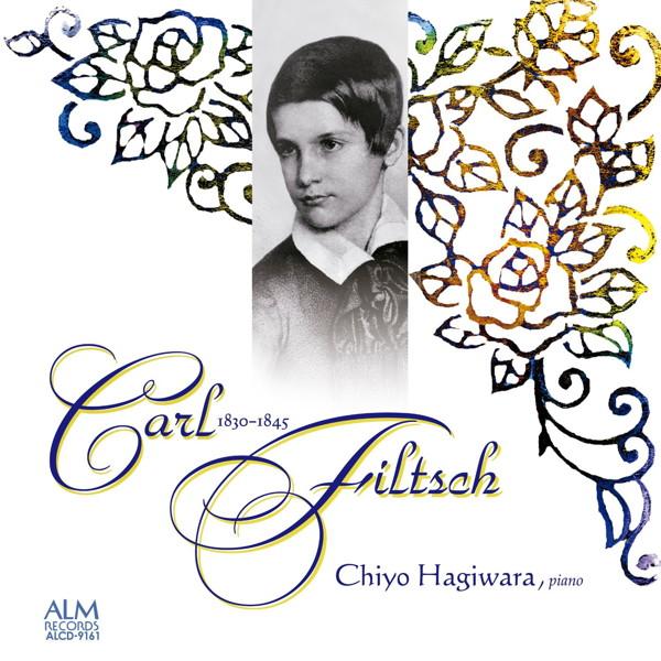 萩原千代/ショパンの愛弟子 若き天才作曲家 カール・フィルチュの世界