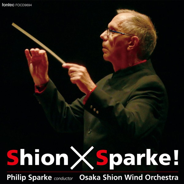 Osaka Shion Wind Orchestra/Shion×Sparke!