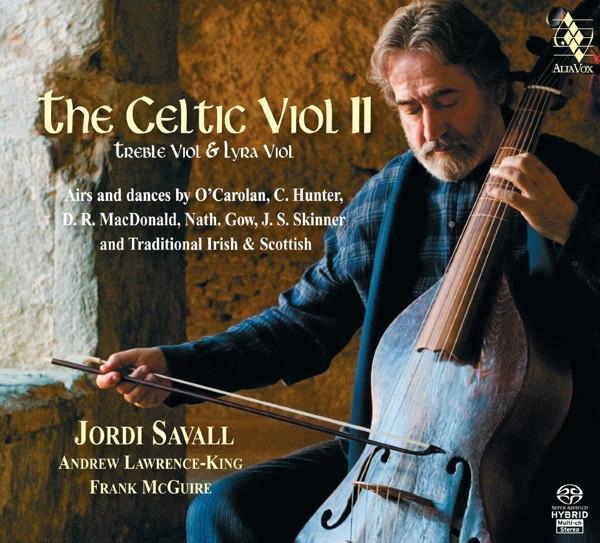 サヴァール/ケルティック・ヴァイオル2〜アイルランドとスコットランドの音楽伝統に捧ぐ/伝統と革新