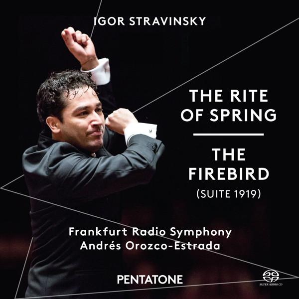 オロスコ=エストラーダ/ストラヴィンスキー:バレエ音楽「春の祭典」/バレエ音楽「火の鳥」(1919年版)