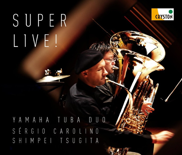 YAMAHA Tuba Duo/Super Live!