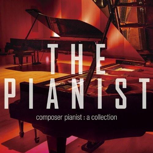 THE PIANIST! アルティメット・コンポーザーピアニスト・コンピレーション
