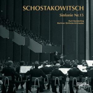 ザンデルリンク/ショスタコーヴィチ:交響曲第15番