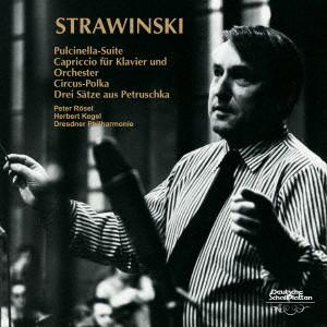 ケーゲル/ストラヴィンスキー:バレエ組曲「プルチネルラ」、ピアノと管弦楽のためのカプリッチョ、サーカス・ボルカ、ペトルーシュカからの3楽章