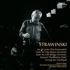 ケーゲル/ストラヴィンスキー:バレエ組曲「カルタ遊び」、小管弦楽のための組曲 第1番&第2番、協奏曲「ダンバートン・オークス」、交響詩「うぐいすの歌」