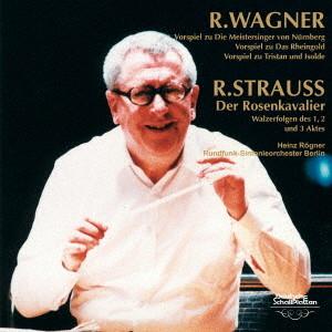 レーグナー/ワーグナー&R.シュトラウス管弦楽曲集