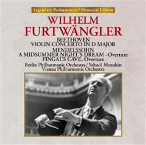 フルトヴェングラー/ベートーヴェン:ヴァイオリン協奏曲/メンデルスゾーン:「真夏の夜の夢」序曲