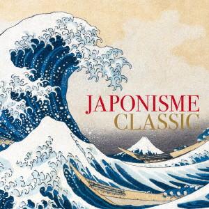 ジャポニスム・クラシック-西洋作曲家が描いた日本-