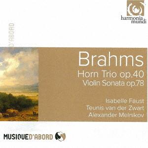 ファウスト/ブラームス:ホルン三重奏曲、≪雨の歌≫