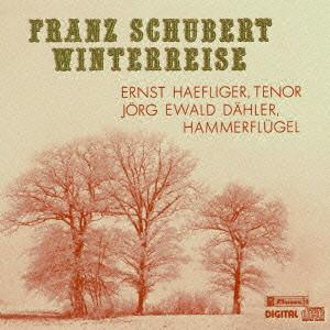 ヘフリガー/シューベルト:歌曲集「冬の旅」全曲
