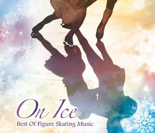 On Ice〜Best Of Figure Skating music〜