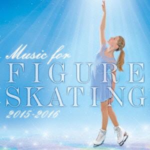 フィギュア・スケート・ミュージック 2015-2016