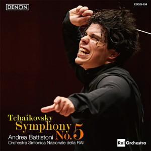 バッティストーニ&RAI国立交響楽団/チャイコフスキー:交響曲第5番