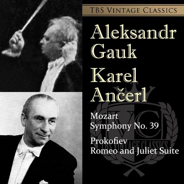 ガウク/TBS Vintage Classics モーツァルト:交響曲第39番/プロコフィエフ:「ロメオとジュリエット」組曲より