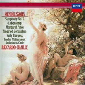 シャイー/メンデルスゾーン:交響曲第2番「讃歌」