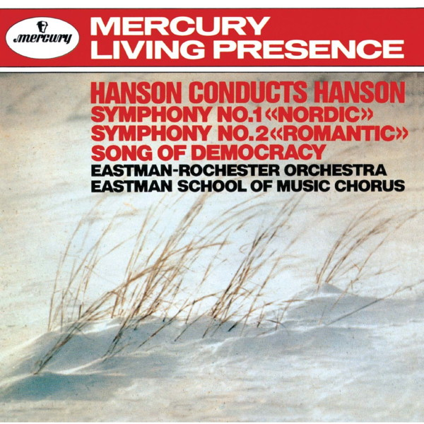 ハンソン/ハンソン:交響曲第1番「ノルディック」&第2番「ロマンティック」