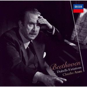 アラウ/ベートーヴェン:ディアベッリの主題による変奏曲
