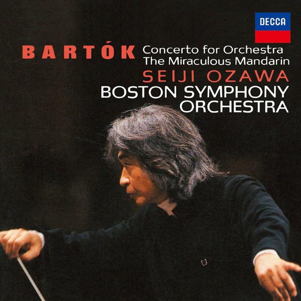 小澤征爾/バルトーク:管弦楽のための協奏曲、中国の不思議な役人、ヴィオラ協奏曲 他