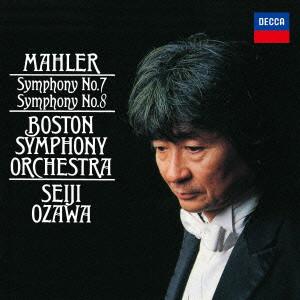 小澤征爾/マーラー:交響曲第7番「夜の歌」&第8番「千人の交響曲」