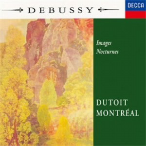 デュトワ/ドビュッシー:管弦楽のための映像、夜想曲