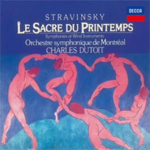 デュトワ/ストラヴィンスキー:バレエ「春の祭典」(1921年版)、管楽器のための交響曲(1920年版)