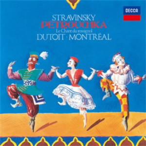デュトワ/ストラヴィンスキー:バレエ《ペトルーシュカ》、交響詩《うぐいすの歌》、管弦楽のための4つの練習曲