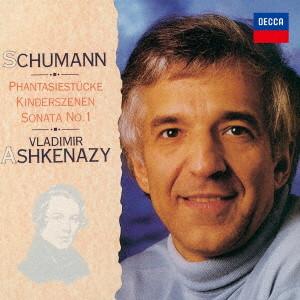 アシュケナージ/シューマン:ピアノ・ソナタ第1番、子供の情景、幻想小曲集