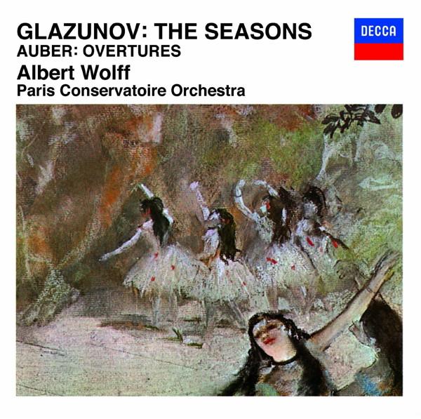 ヴォルフ/グラズノフ:バレエ音楽「四季」/オーベール:序曲集