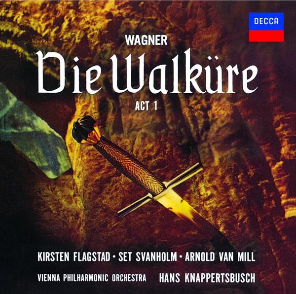 クナッパーツブッシュ/ワーグナー:楽劇「ヴァルキューレ」第1幕