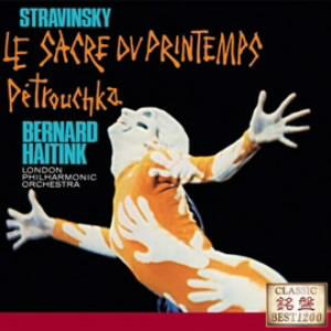 ハイティンク/ストラヴィンスキー:バレエ音楽「春の祭典」「ペトルーシュカ」