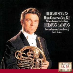 バウマン/R.シュトラウス:ホルン協奏曲第1番&第2番 他
