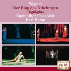 ベーム/ワーグナー:楽劇「ニーベルングの指環」ハイライツ