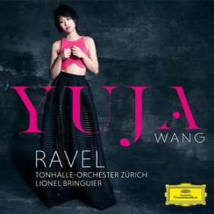 ユジャ・ワン/ラヴェル:ピアノ協奏曲、左手のためのピアノ協奏曲、他