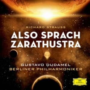 ドゥダメル/R.シュトラウス:交響詩「ツァラトゥストラはかく語りき」 他