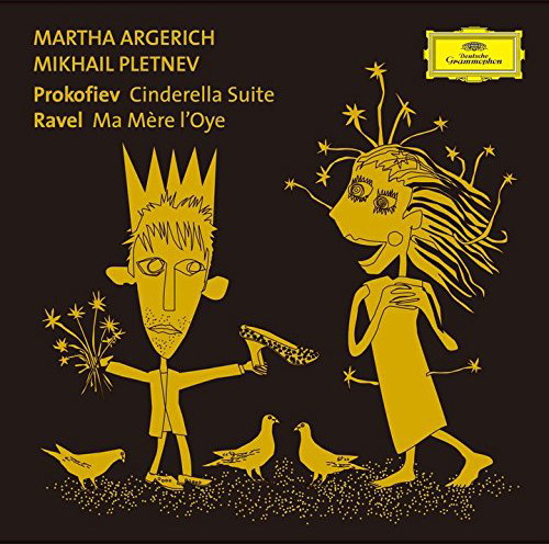 アルゲリッチ/プロコフィエフ:組曲「シンデレラ」/ラヴェル:マ・メール・ロワ