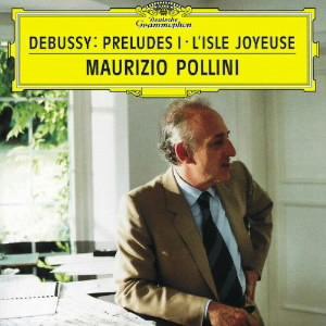 ポリーニ/ドビュッシー:前奏曲集第1巻、喜びの島