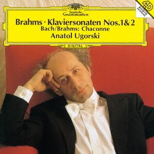 ウゴルスキ/ブラームス:ピアノ・ソナタ 第1番、第2番、シャコンヌ ニ短調