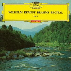 ケンプ/ブラームス:3つの間奏曲、6つの小品、4つの小品