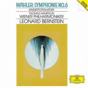 バーンスタイン/マーラー:交響曲第6番「悲劇的」、亡き子をしのぶ歌