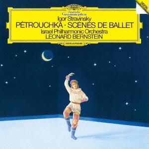 バーンスタイン/ストラヴィンスキー:バレエ「ペトルーシュカ」、バレエの情景